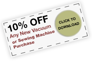 10% OFF Any New Vacuum or Sewing Machine Purchase